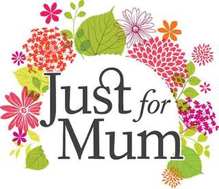 Just for Mum